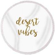 Desert Vibes 2 Round Beach Towel