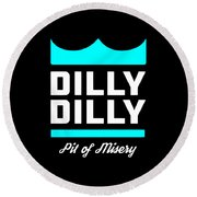 Dilly Dilly Round Beach Towel