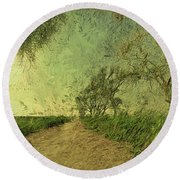 Dirt Road To The Fields Round Beach Towel