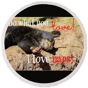 Do What You Love Round Beach Towel