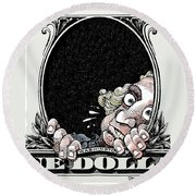 Dollar Fear Round Beach Towel