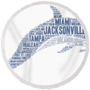 Dolphin Illustrated With Cities Of Florida State Round Beach Towel