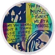 Don't You Worry Round Beach Towel