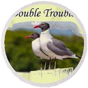 Double Trouble 2 Round Beach Towel