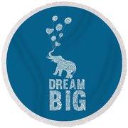 Dream Big Elephant Round Beach Towel
