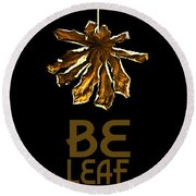 Dry Leaf Collection Be Leaf Round Beach Towel
