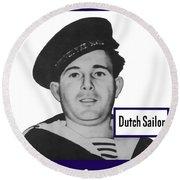 Dutch Sailor This Man Is Your Friend Round Beach Towel
