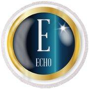 E For Echo Round Beach Towel
