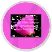 Ecclesiastes 3 A Time For Everything Round Beach Towel
