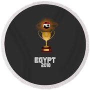 Egypt 2018 Soccer Tournament Trophy Russia Round Beach Towel