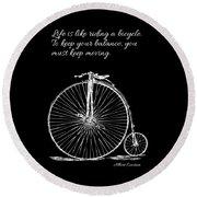 Einstein's Bicycle Quote - White Round Beach Towel