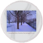 Evening Snow Path At Waterfront Park Burlington Vermont Poster Greeting Card Round Beach Towel