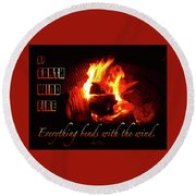 Everything Bends With The Wind Round Beach Towel