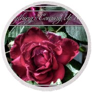Everything's Coming Up Roses Round Beach Towel