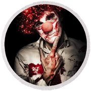 Evil Blood Stained Clown Contemplating Homicide Round Beach Towel