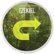 Ezekiel Books Of The Bible Series Old Testament Minimal Poster Art Number 26 Round Beach Towel