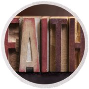 Faith - Antique Letterpress Letters Round Beach Towel