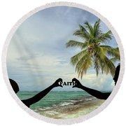 Faith - Digital Art1 Round Beach Towel