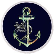 Faith Family Friends Anchor V2 Round Beach Towel