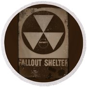 Fall Out Shelter Round Beach Towel