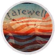 Farewell Round Beach Towel