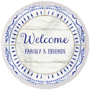 Farmhouse Blue And White Tile 6 - Welcome Family And Friends Round Beach Towel