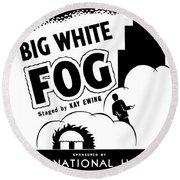 Federal Theatre Presents Big White Fog Round Beach Towel