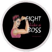 Fight Like A Boss Fundraiser Round Beach Towel