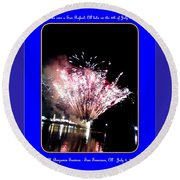 fireworks over San Rafael lake Round Beach Towel