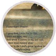 Fisherman's Prayer Round Beach Towel