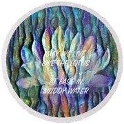 Floating Lotus - May We Live Like The Lotus Round Beach Towel