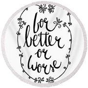 For Better Or Worse Round Beach Towel