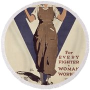 For Every Fighter A Woman Worker Round Beach Towel