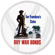 For Freedom's Sake Buy War Bonds Round Beach Towel