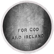 For God And Ireland Macroom Ireland Round Beach Towel