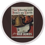 For Liberty And Peace On Earth Round Beach Towel