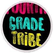 Fourth Grade Tribe Light Fourth Grade 4th Teacher Appreciation Gift Cute Round Beach Towel