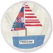 Freedom Boat- Art By Linda Woods Round Beach Towel