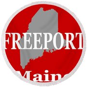 Freeport Maine State City And Town Pride  Round Beach Towel