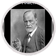 Freud Says Blame Your Mother  Round Beach Towel
