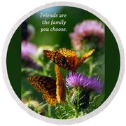 Friends Are Family Round Beach Towel