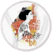 From Berlin With Love Round Beach Towel