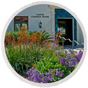 Flowers In Front Of Napier Common Room At Pilgrim Place In Claremont-california Round Beach Towel