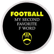 Funny Football Dad Design Second Favorite Round Beach Towel