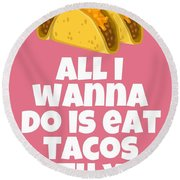 Funny Tacos Valentine - Cute Love Card - Valentine's Day Card - Eat Tacos With You - Taco Lover Gift Round Beach Towel