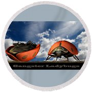 Gangster Ladybugs Nature Gone Mad Round Beach Towel