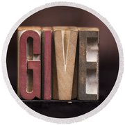 Give - Antique Letterpress Letters Round Beach Towel