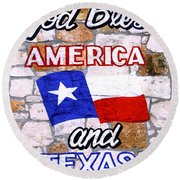 God Bless America And Texas 2 Round Beach Towel