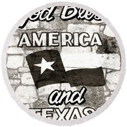 God Bless America And Texas Round Beach Towel