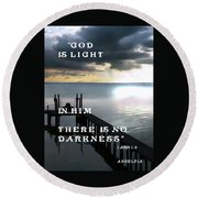 God Is Light Round Beach Towel
